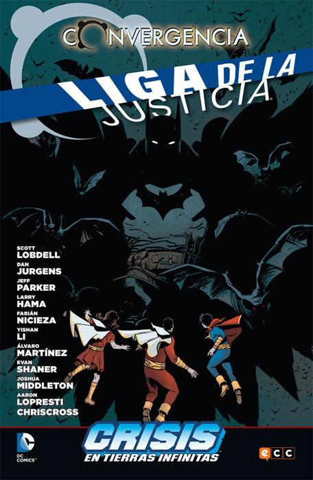 Convergencia. Liga de la Justicia: Crisis en Tierras Infinitas