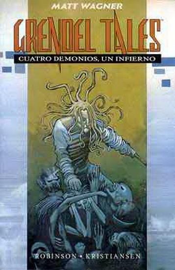 Grendel Tales: Cuatro demonios, un infierno