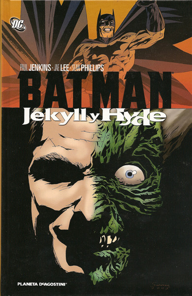 Batman: Jekyll y Hyde