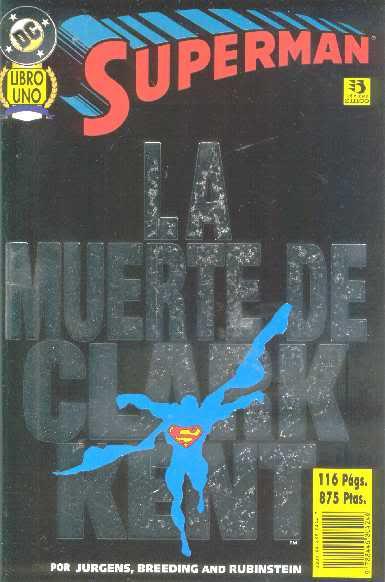 Superman: La muerte de Clark Kent Vol.1 nº 1