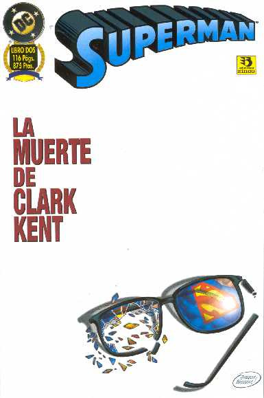 Superman: La muerte de Clark Kent Vol.1 nº 2