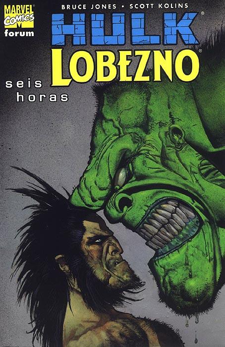 Hulk / Lobezno: Seis Horas
