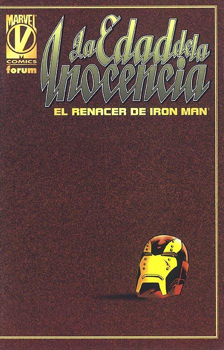 La Edad de la Inocencia: El Renacer de Iron Man