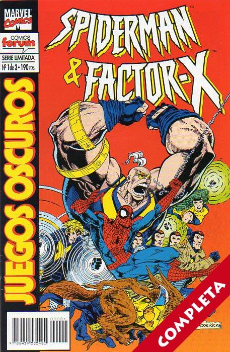 Spiderman & Factor-X: Juegos Oscuros Vol.1 - Completa -