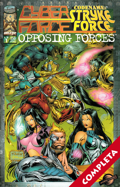 """Cyberforce / Codename: Stryke Force Opposing Forces"""" Vol.1 - Completa"""""""
