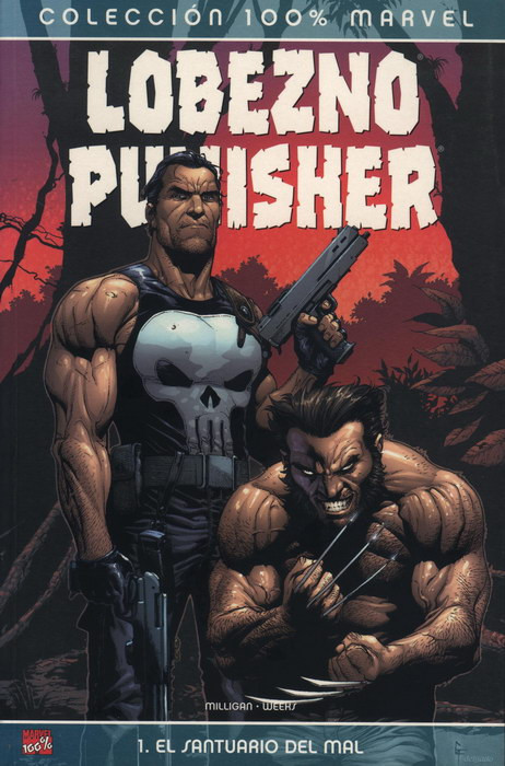 100% Marvel. Lobezno / Punisher: El Santuario del Mal