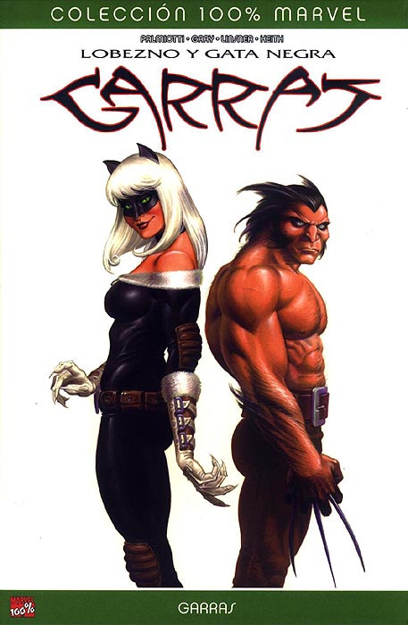100% Marvel. Lobezno & Gata Negra: Garras