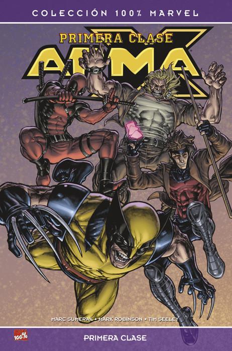 100% Marvel. Arma-X: Primera Clase