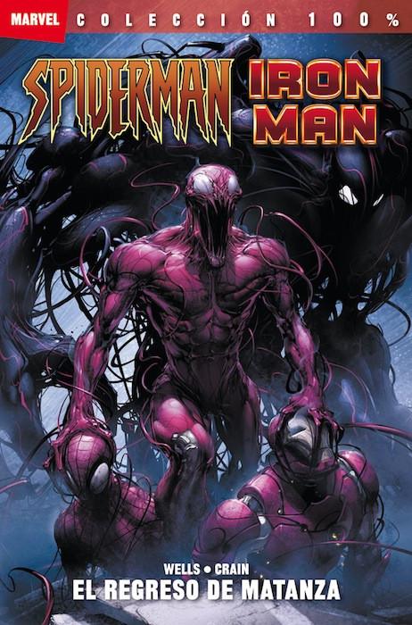 100% Marvel. Spiderman / Iron Man: El regreso de matanza