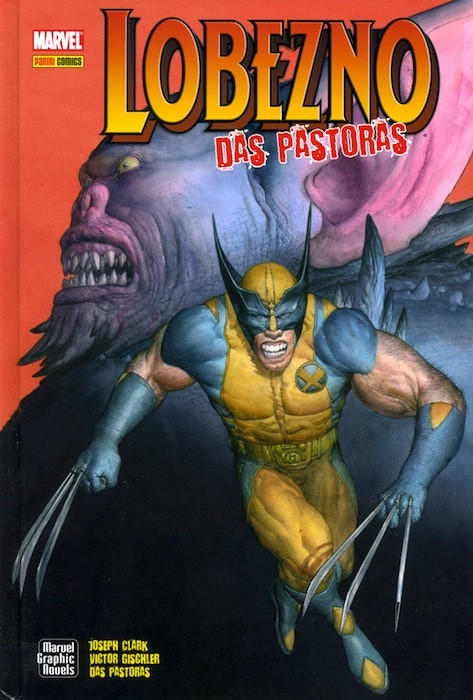 Marvel Graphic Novels. Lobezno: Das Pastoras