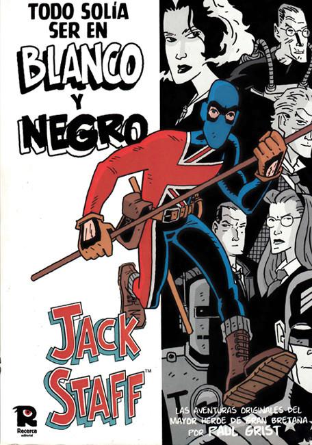 Jack Staff: Todo solía ser en Blanco y Negro