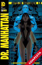 Antes de Watchmen: Dr. Manhattan Vol.1 - Completa -