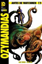 Antes de Watchmen: Ozymandias Vol.1 nº 6