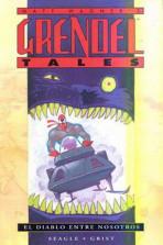 Grendel Tales: El Diablo Entre Nosotros