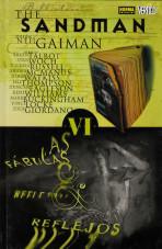 Biblioteca The Sandman Vol.VI - Fábulas & Reflejos