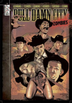 Bull Damn City: Zombies