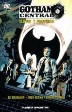 Gotham Central: Servir y Proteger