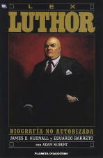 Lex Luthor: Biografía No Autorizada