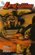 Lex Luthor: Hombre de Acero
