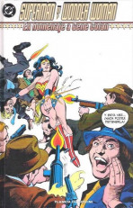 Clásicos DC. Superman y Wonder Woman: En homenaje a Gene Colan