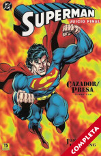 Superman: Juicio Final - Cazador / Presa Vol.1 - Completa -