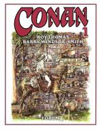 Conan. Roy Thomas y Barrry Windsor-Smith Vol.1 nº 1