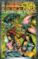 "Cyberforce / Codename: Stryke Force ""Opposing Forces"" Vol.1 nº 1"