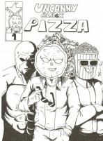 Uncanny Black Pizza #1 - California's Project