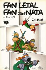 Fan con Nata / Fan Letal: El Libro 2