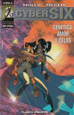 CyberSIX Vol.1 nº 6 - Genética, amor y celos