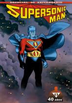 Supersonic Man Especial 40 Aniversario
