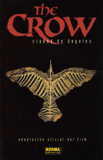 The Crow - Ciudad de ángeles (Adaptación oficial del film)