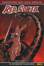 100% Cult Comics. Red Sonja. El retorno de Thulsa Doom