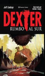 Dexter: Rumbo al sur
