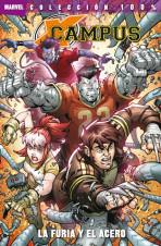 100% Marvel. X-Campus: La furia y el acero