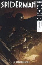100% Marvel Noir: Spiderman. Los ojos sin rostro