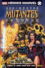 Los Nuevos Mutantes Forever: La caida de Nueva Roma