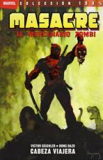100% Marvel. Masacre: El Mercenario Zombi Vol.1 nº 1