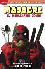 100% Marvel. Masacre: El Mercenario Zombi Vol.1 nº 2