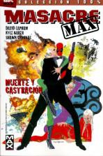 100% MAX. Masacre Max Vol.1 nº 3