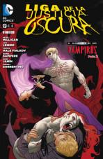 Liga de la Justicia Oscura Vol.1 nº 3 - El alzamiento de los vampiros Parte 2