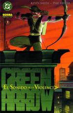 Green Arrow: El Sonido de La Violencia Vol.1 nº 1