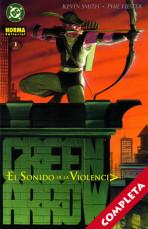 Green Arrow: El Sonido de La Violencia Vol.1 - Completa -