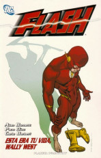 Flash Vol.3 nº 3 - Esta Era tu Vida, Wally West