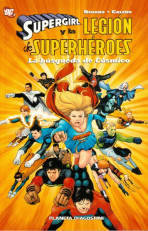 Supergirl y La Legión de Superhéroes Vol.2 nº 1 - La búsqueda de Cósmico