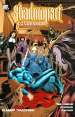 Shadowpact Vol.1 nº 2 - Condenado