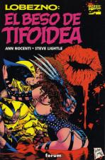 Lobezno: El Beso de Tifoidea