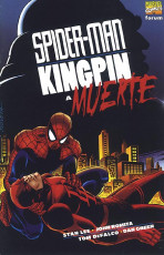 Spider-Man / Kingpin: A Muerte