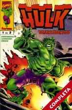 Hulk: Desencadenado Vol.1 - Completa -