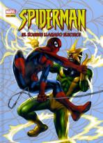 Marvel All Ages. Spiderman: ¡El hombre llamado Electro!
